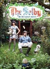 The Selby Is in Your Place by Todd Selby (2010, Hardcover)
