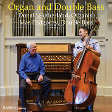 Pipe Organ and Double Bass with Donald Sutherland, Organ; Mas Podgorny, Bass