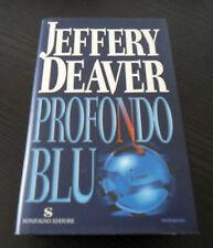 Profondo blu - Jeffery Deaver - Prima Edizione Sonzogno I Romanzi -