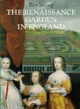 The Renaissance Garden in England by Strong, Roy C.