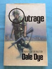 OUTRAGE - FIRST EDITION INSCRIBED BY DALE DYE TO DIRECTOR OLIVER STONE