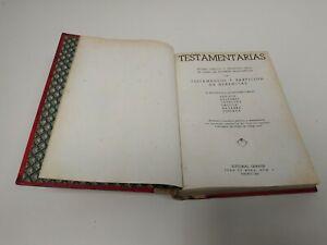 519- TESTAMENTARIAS TESTAMENTOS Y PARTICIPACION DE HERENCIAS 1947 510 PAGINAS