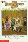 Starring the Baby-sitters Club (Baby-Sitters Club Super Special # 9) by Ann M. M