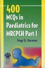 400 MCQs in Paediatrics for MRCPCH Part 1 (Pt. 1)-ExLibrary
