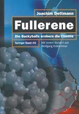 Fullerene : Die Bucky-Balls Erobern Die Chemie by Joachim Dettmann (2014,...