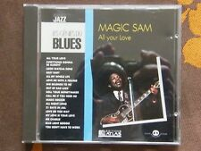 CD MAGIC SAM - All Your Love / Les Génies Du Blues - Editions Atlas