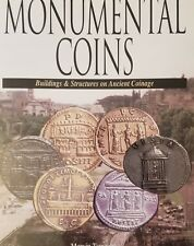 Monumental Coins : Building and Structures on Ancient Coinage by Marvin Tameanko