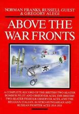 Fighting Airmen of WWI: Above the War Fronts : A Complete Record Aviation