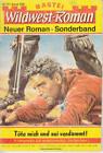 Bastei Wildwest-Roman Sonderband Nr. 0326 ***Zustand 2-***
