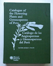 Catalogue of the Flowering Plants and Gymnosperms of Peru / Catalogo de las Angi