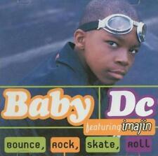 Baby DC: Bounce, Rock, Skate Roll Imajin PROMO Music CD 3 trk 2 RARE Radio Edits