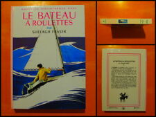 Le bateau à roulettes par Shelagh Fraser. Bibliothèque Rose Illustrée Hachette