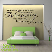 WHEN SOMEONE YOU LOVE WALL STICKER QUOTE - BEDROOM LOUNGE WALL ART DECAL X357