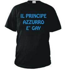 T-SHIRT IL PRINCIPE AZZURRO E' GAY maglietta ironica ne