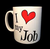 NEW I LOVE HEART MY JOB GIFT MUG CUP OFFICE NOVELTY SECRET SANTA PROFESSION WORK