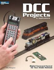 DCC Projects & Applications: Digital Command Control for Your Model Railroad (Mo