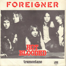 "FOREIGNER ‎– Hot Blooded (1978 VINYL SINGLE 7"" DUTCH PS)"