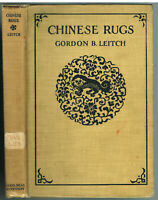 Chinese Rugs by Gordon Leitch 1928 1st Ed. Vintage Book