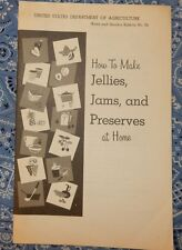 1974 How to Make Jellies Jams and Preserves at Home USDA Bulletin