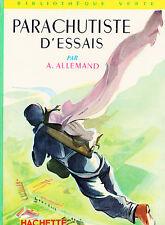 Parachutiste d'essais // André ALLEMAND // Bibliothèque Verte n° 69 // Mémoires