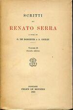 c. G. De Robertis e A. Grilli = SCRITTI DI RENATO SERRA VOL. II