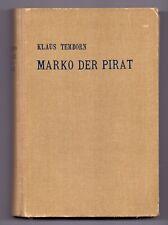 PIRATERIE/FREIBEUTER- ROMAN - DIETSCH  VERLAG LEIPZIG ca.1934 Original  Rarität
