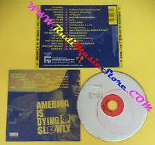 CD SOUNDTRACK America Is Dying Slowly 7559-61963-2 GERMANY no lp dvd vhs(OST4)