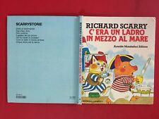 Richard SCARRY - C'ERA UN LADRO IN MEZZO AL MARE Mondadori (1° Ed 1982) Libro