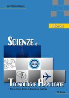 Scienze e tecnologie applicate. Per gli Ist. tecnici. Con... - Del Principe U...