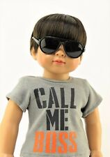 """Call Me Boss T-Shirt Fits American Boy or Girl 18"""" Doll Clothes"""