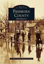 NEW Freeborn County (Images of America: Minnesota)