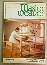 MASTER WEAVER LIBRARY, VOLUME 6, BY S. A. ZIELNSKI,1980. TECH. OF HANDWEAVING