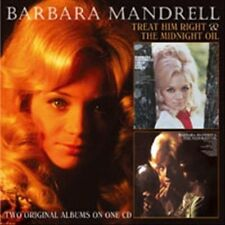 Treat Him Right/The Midnight Oil by Barbara Mandrell (CD, Aug-2011, T-Bird...