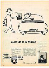 PUBLICITE ADVERTISING  1960   CALTEX  huile 5 stars
