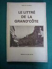 LYON)Le Littré de la Grand'Côte par Nizier du Puitspelu,préface de J.Butin,1980