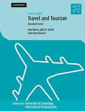 Career Award in Travel and Tourism: Standard Level (Cambridge International Exa