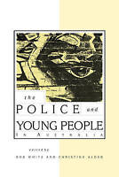 The Police & Young People in Australia | Cambridge University Press | FREE Post