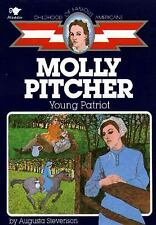 Childhood of Famous Americans: Molly Pitcher : Young Patriot by Augusta...
