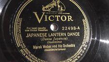 Marek Weber – 78 rpm single 10- inch – Victor V.E. #22498 Japanese Lantern Dance