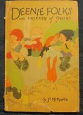 Deenie Folks and Friends Of Theirs, Jo McMahon, HB 1925, Illustrated Gee
