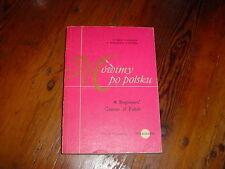 Mowimy Po Polsku, a Beginners Course of Polish