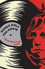 Songs Only You Know : A Memoir, Sean Madigan Hoen, Very Good Book