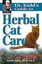 Dr. Kidd's Guide to Herbal Cat Care by Kidd D.V.M.  Ph.D., Randy, Kidd, Randy,