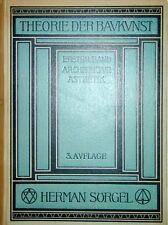 Kunstgeschichte Theorie der Baukunst Architektur Ästhetik Sörgel 1921