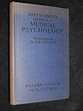 A Text-Book of Medical Psychology by Kretschmer & Strauss - 1934-1st - Biology