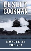 Murder By The Sea (The Libby Sarjeant Series) By Lesley Cookman