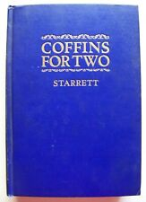 "1924 SIGNED 1st Ed. COFFINS FOR TWO (INCLUDES ""THE FUGITIVE) By VINCENT STARRETT"