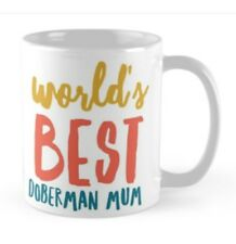 Novelty Doberman mum Mug, Ideal gift.