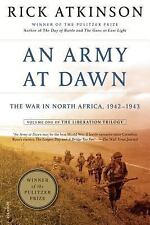 The Liberation Trilogy Ser.: An Army at Dawn : The War in North Africa,...