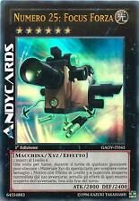 Numero 25: Focus Forza ☻ Ultra Rara ☻ GAOV IT045 ☻ YUGIOH ANDYCARDS